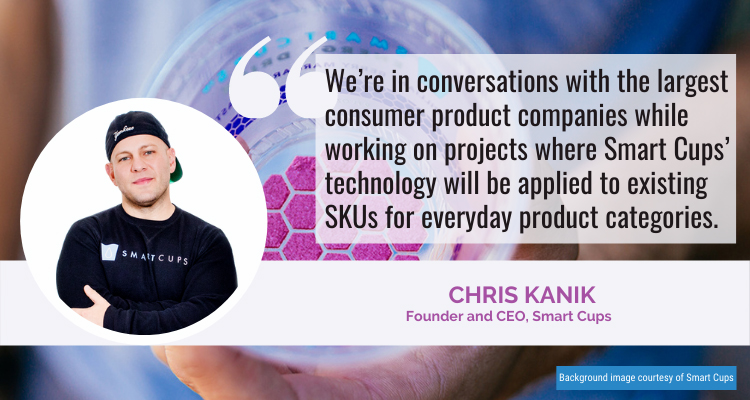 Smart Cups Chris Kanik quote