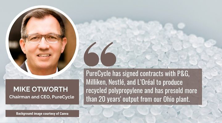 PureCycle Quote Mike Otworth