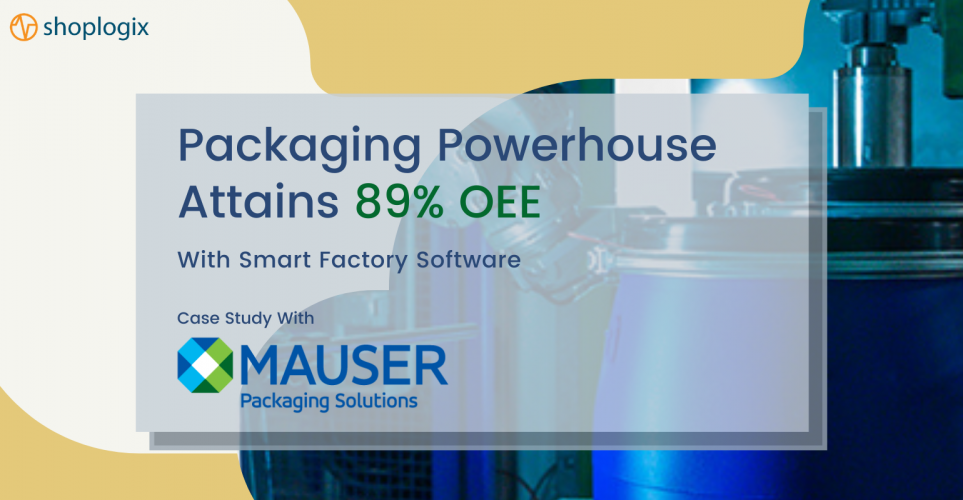 Packaging Powerhouse Attains 89% OEE with Smart Factory Software